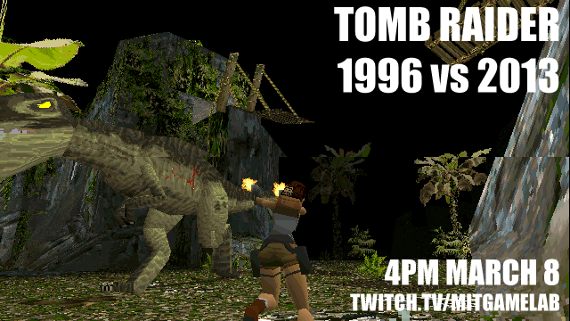 Friday Games Tomb Raider 1996 Vs 2013 Mit Game Lab